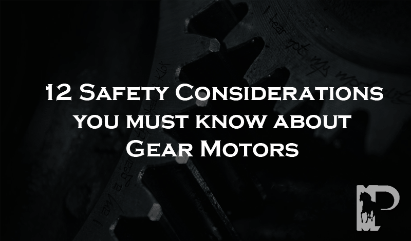 Gear Motors Safety