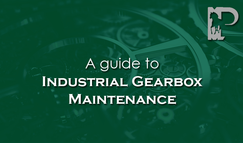 Gearbox Maintenance